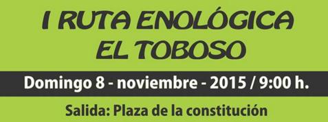 I RUTA ENOLÓGICA DE EL TOBOSO