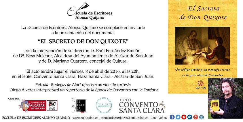 invitacion presentacion documental el secreto de don quixote de raul fernandez en la escuela de escritores alonso quijano