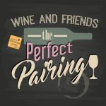 20161021-wine-and-friends-the-perfect-pairing