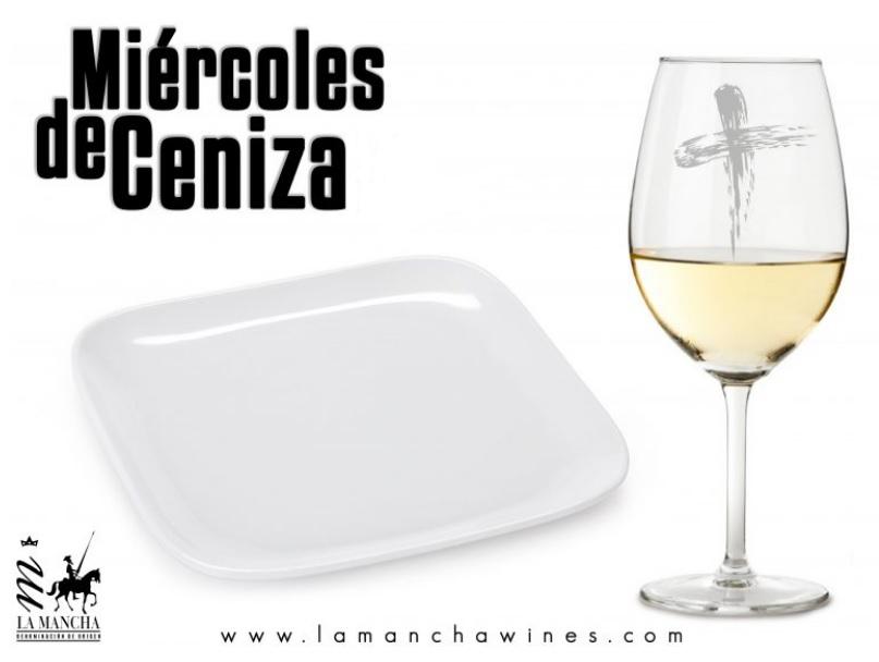 Miércoles de Ceniza Y Cuaresma con vinos DO La Mancha