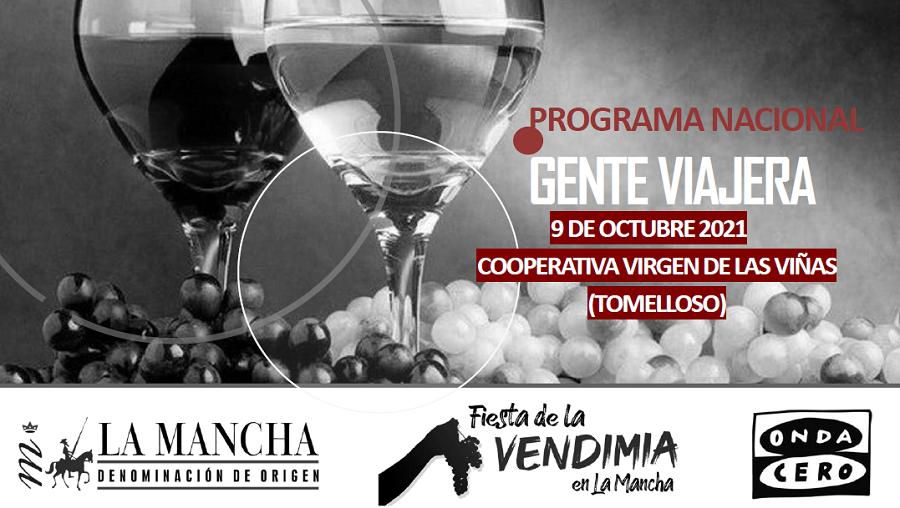 III Fiesta de la Vendimia en La Mancha: Gente Viajera, con Esther Eiros, de Virgen de las Viñas Bodega y Almazara